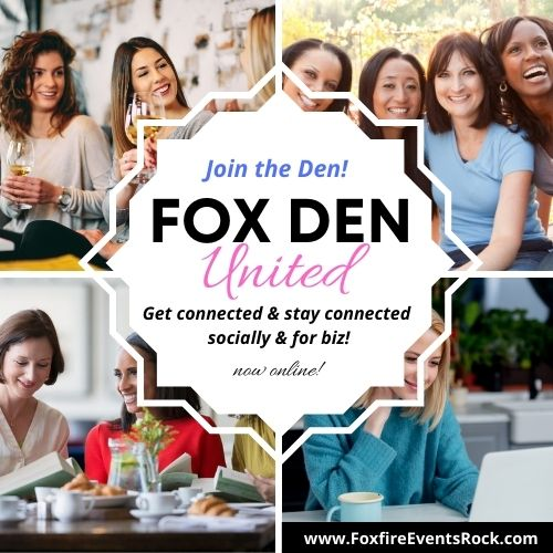 Fox Den United – Get Connected & Stay Connected! Socially & for Biz!